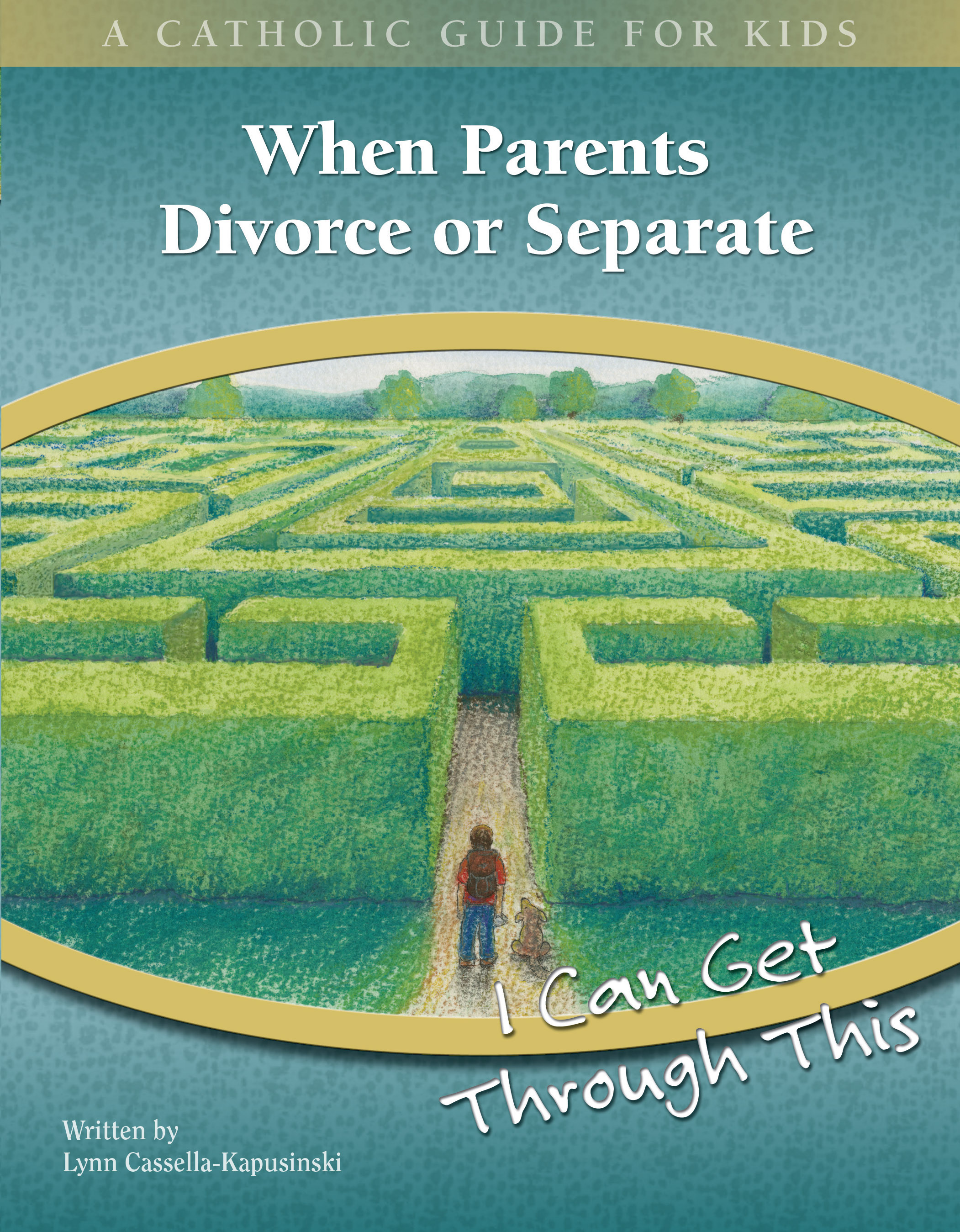 When Parents Divorce or Separate: I Can Get Through This