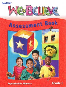 We Believe: Grade 1: God Loves Us: Assessment Book