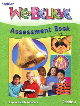 We Believe: Grade 3: We Are The Church: Assessment Book