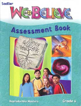 We Believe: Grade 6: We Are God's People: Assessment Book