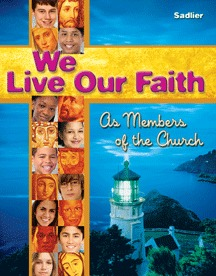 We live Our Faith Student Edition Volume 2, Grade 7 & 8