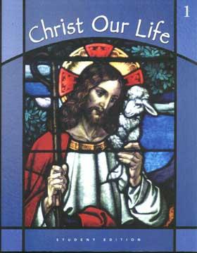 Christ Our Life-2002 ed