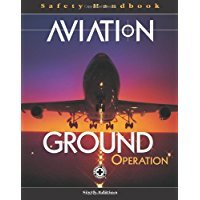 Aviation Ground Operation Safety Handbook 6th Edition