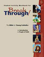 Breakthrough!: The Bible for Young Catholics: An Introduction to