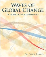 Waves of Global Change: A Holistic World History