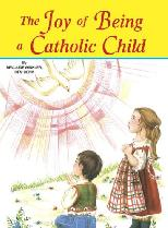 Joy of Being a Catholic Child (Pack of 10)