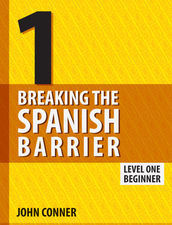 Breaking the Spanish Barrier Level 1 PRINT + eBook Bundle