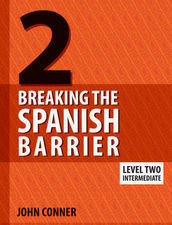 Breaking the Spanish Barrier Level 2 PRINT + eBook Bundle