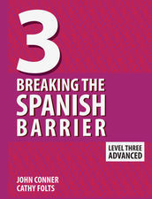 Breaking the Spanish Barrier Level 3 PRINT + eBook Bundle