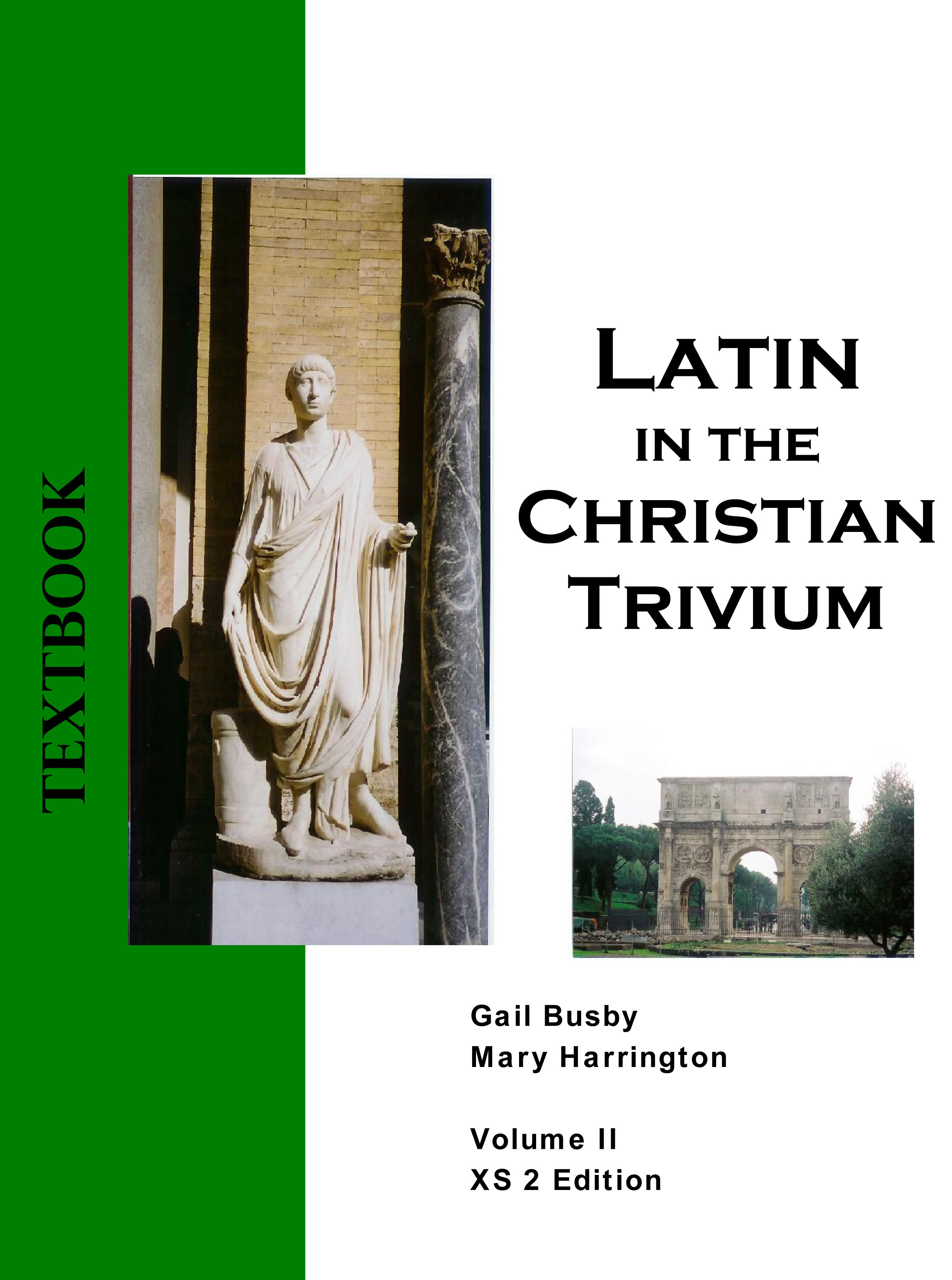 Latin in the Christian Trivium Volume II (1 year access)