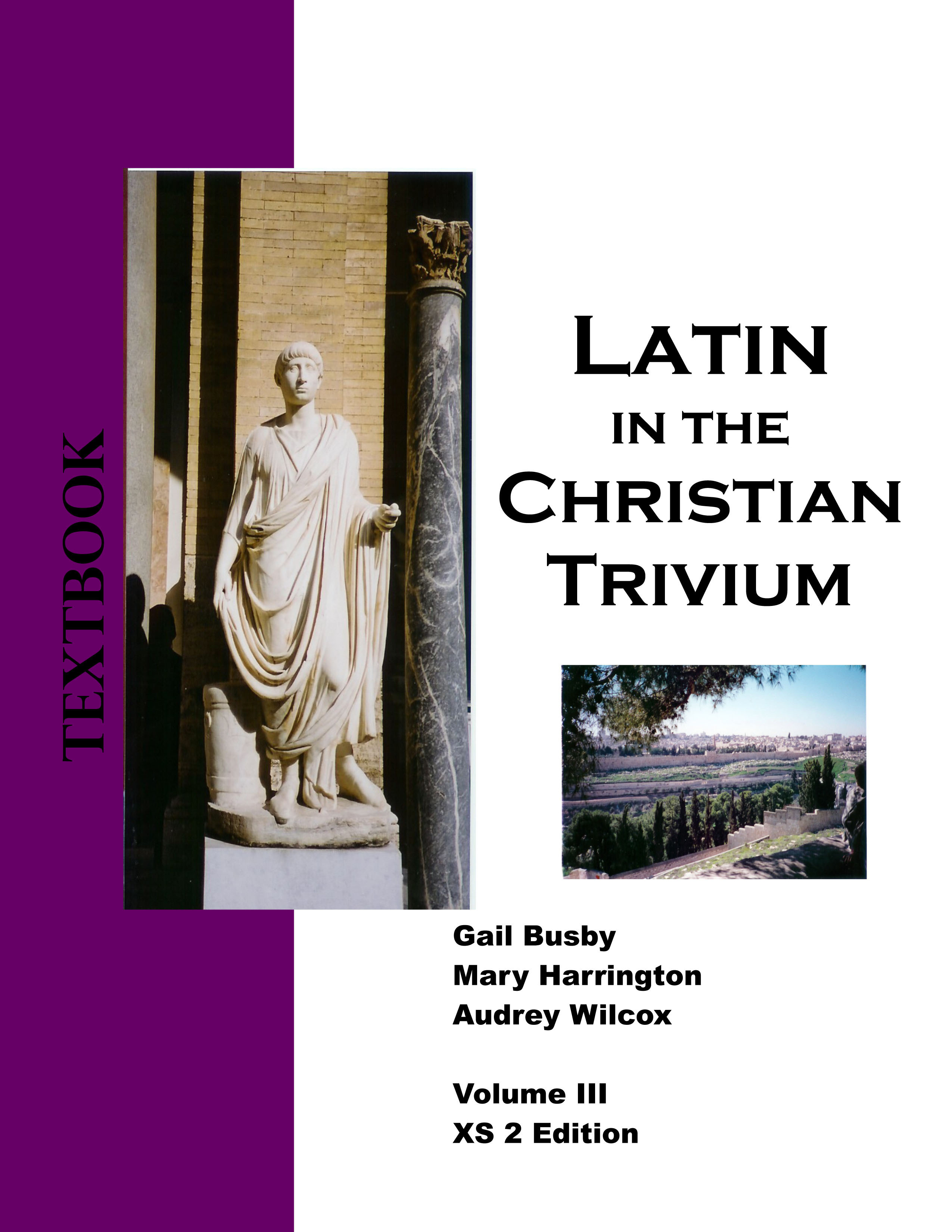Latin in the Christian Trivium Volume III (1 year access)