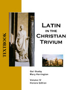 Latin in the Christian Trivium Volume IV Honors (1 year access)