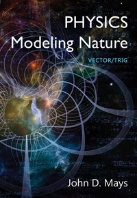 Physics: Modeling Nature 1st Edition (1-year license)
