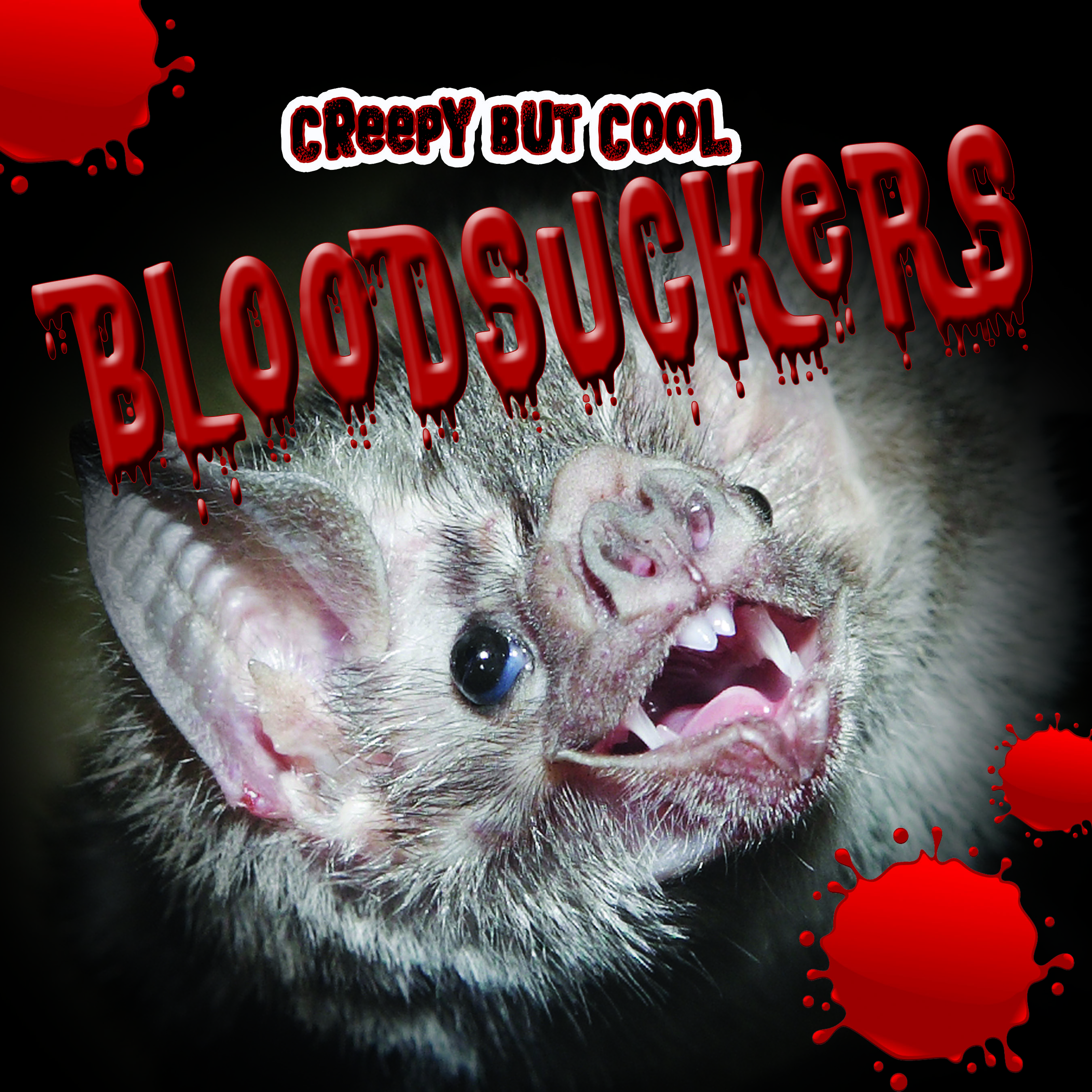 Creepy But Cool Bloodsuckers