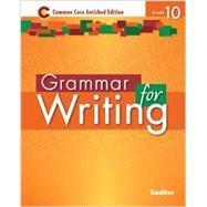 Grammar for Writing: Common Core Enriched Ed, Grade 10 eBook