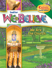 We Believe with Project Disciple, PARISH Edition Grade 3