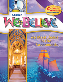 We Believe with Project Disciple, PARISH Edition Grade 5