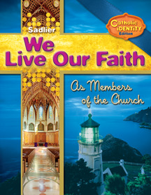 We Live Our Faith as Members of the Church: Catholic Identity, Volume II