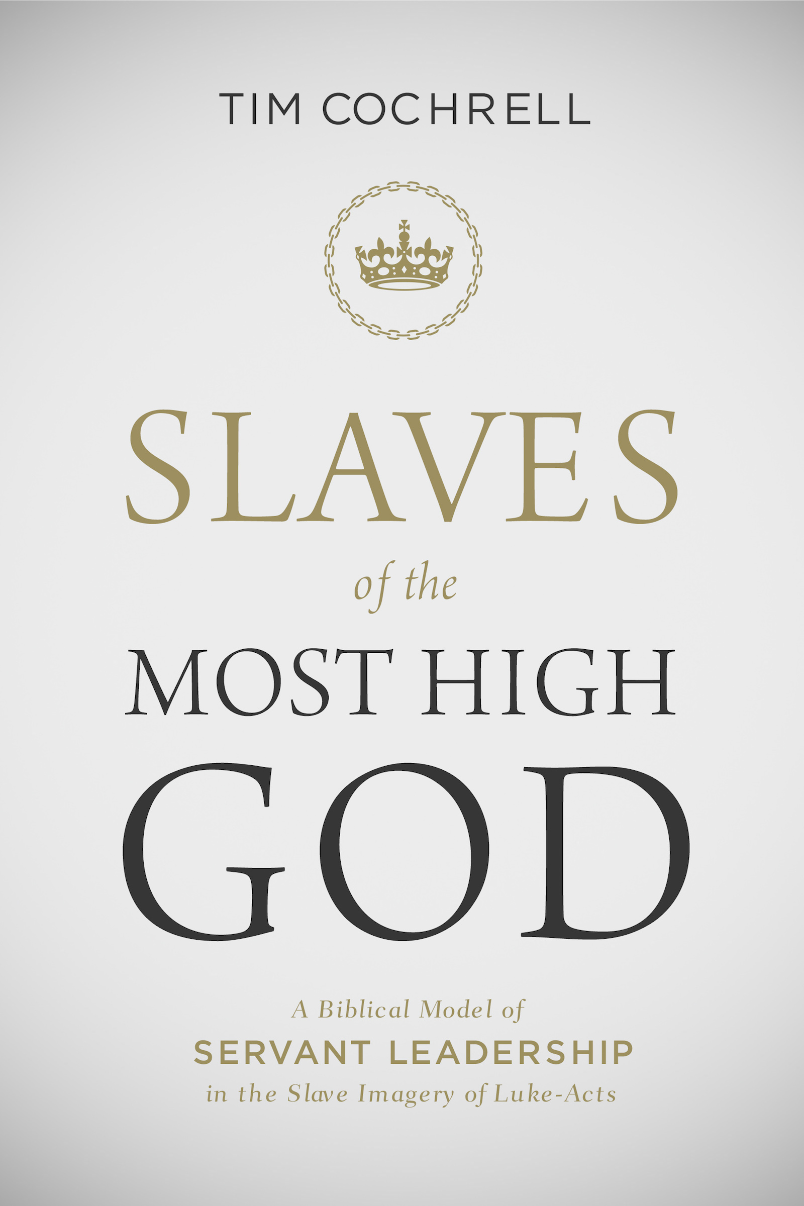 Slaves of the Most High God