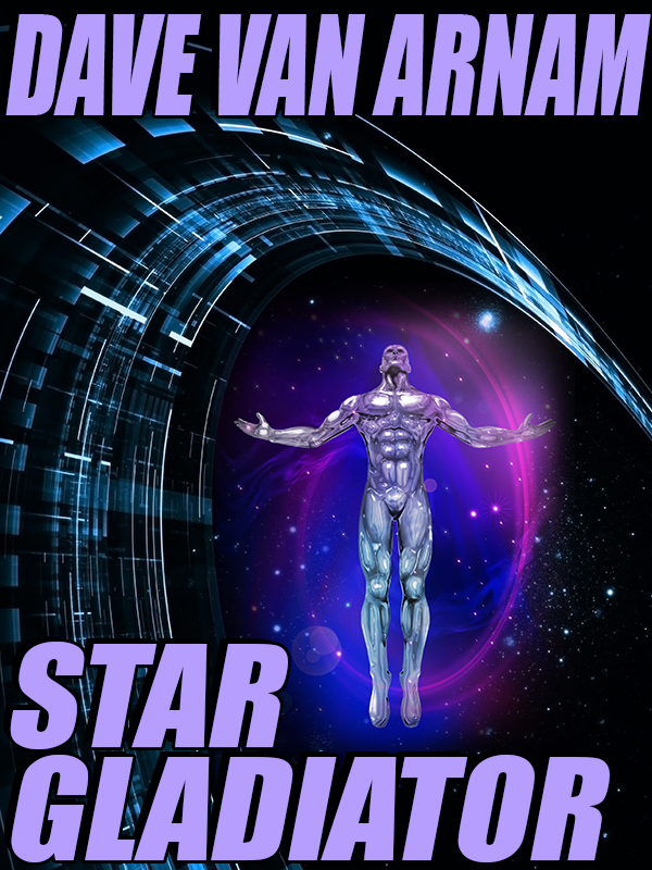 Star Gladiator: A Science Fiction Novel