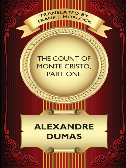 The Count of Monte Cristo, Part One: A Play in Five Acts