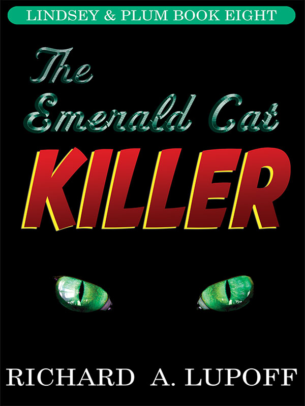 The Emerald Cat Killer: The Lindsey & Plum Detective Series, Book Eight
