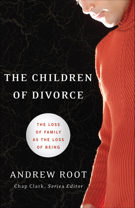 The Children of Divorce: The Loss of Family as the Loss of Being