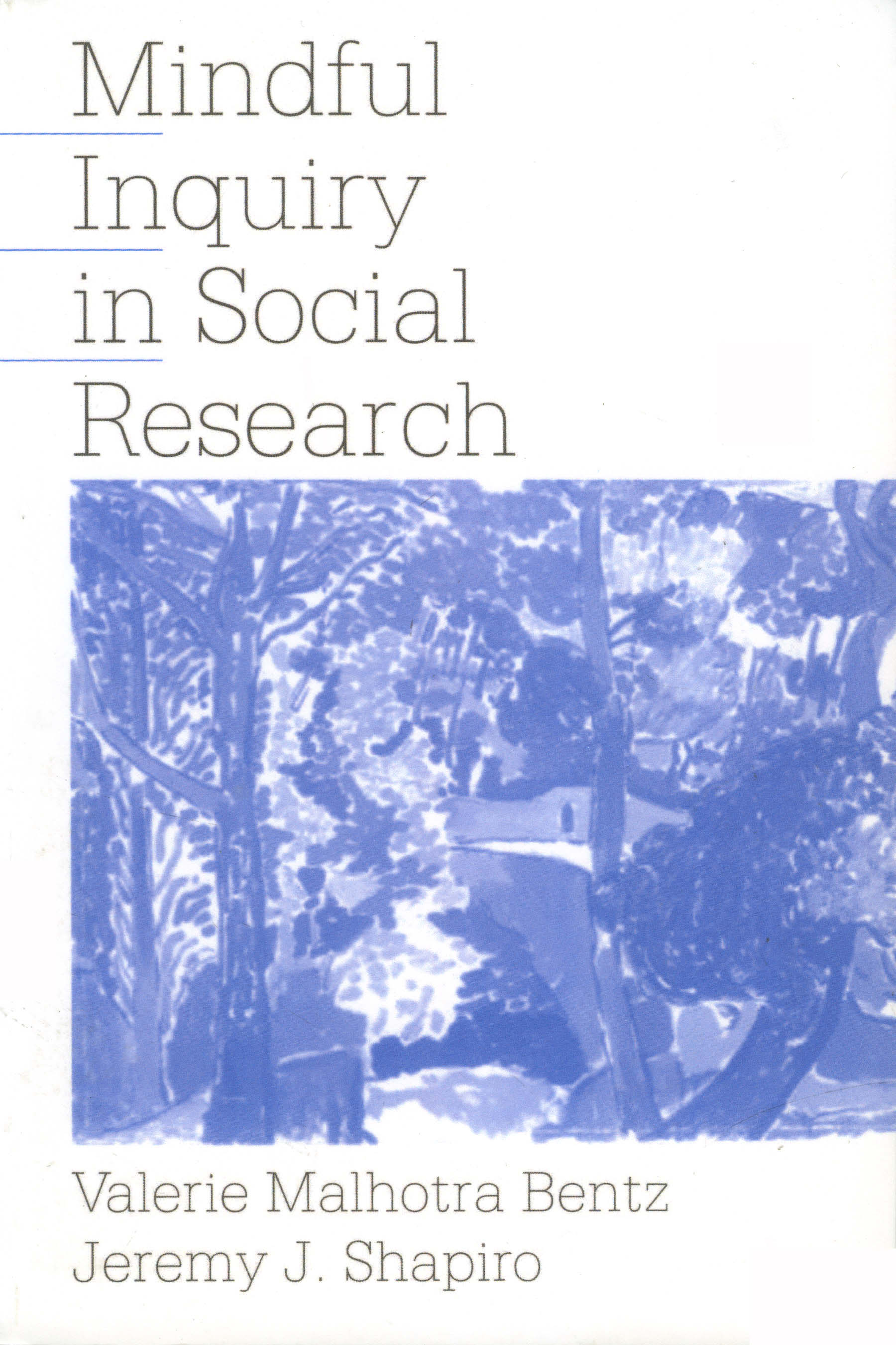 Mindful Inquiry in Social Research