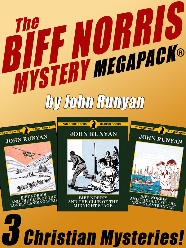 The Biff Norris MEGAPACK®: 3 Christian Mystery Novels