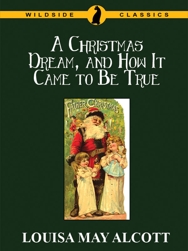 A Christmas Dream, and How It Came to Be True