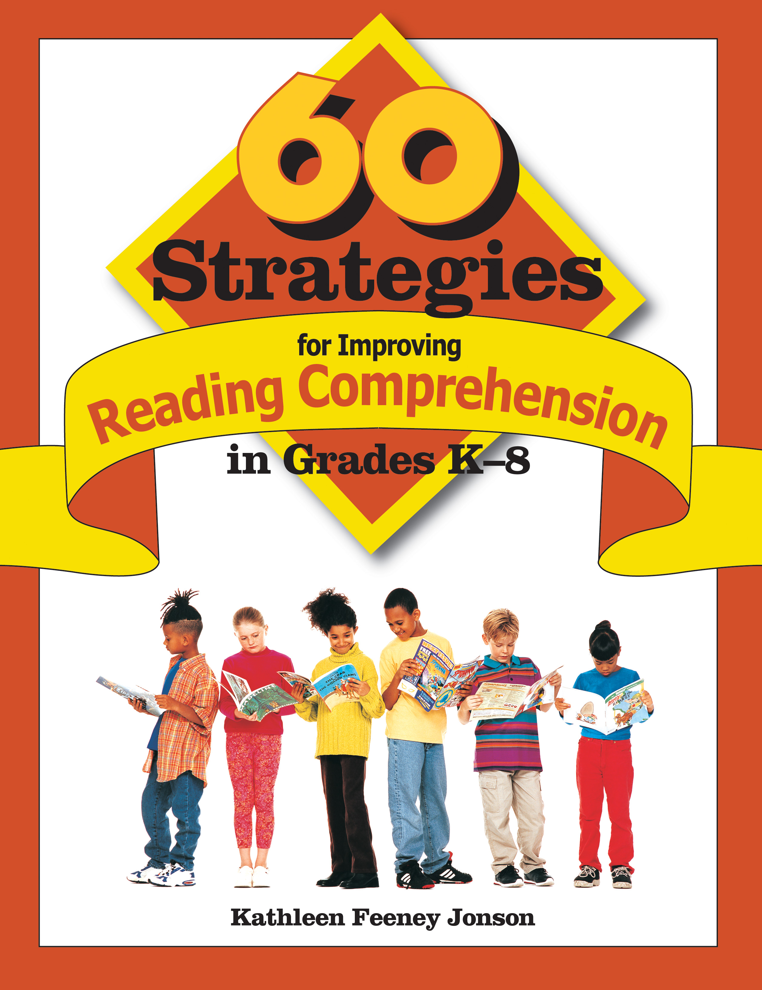 60 Strategies for Improving Reading Comprehension in Grades K-8