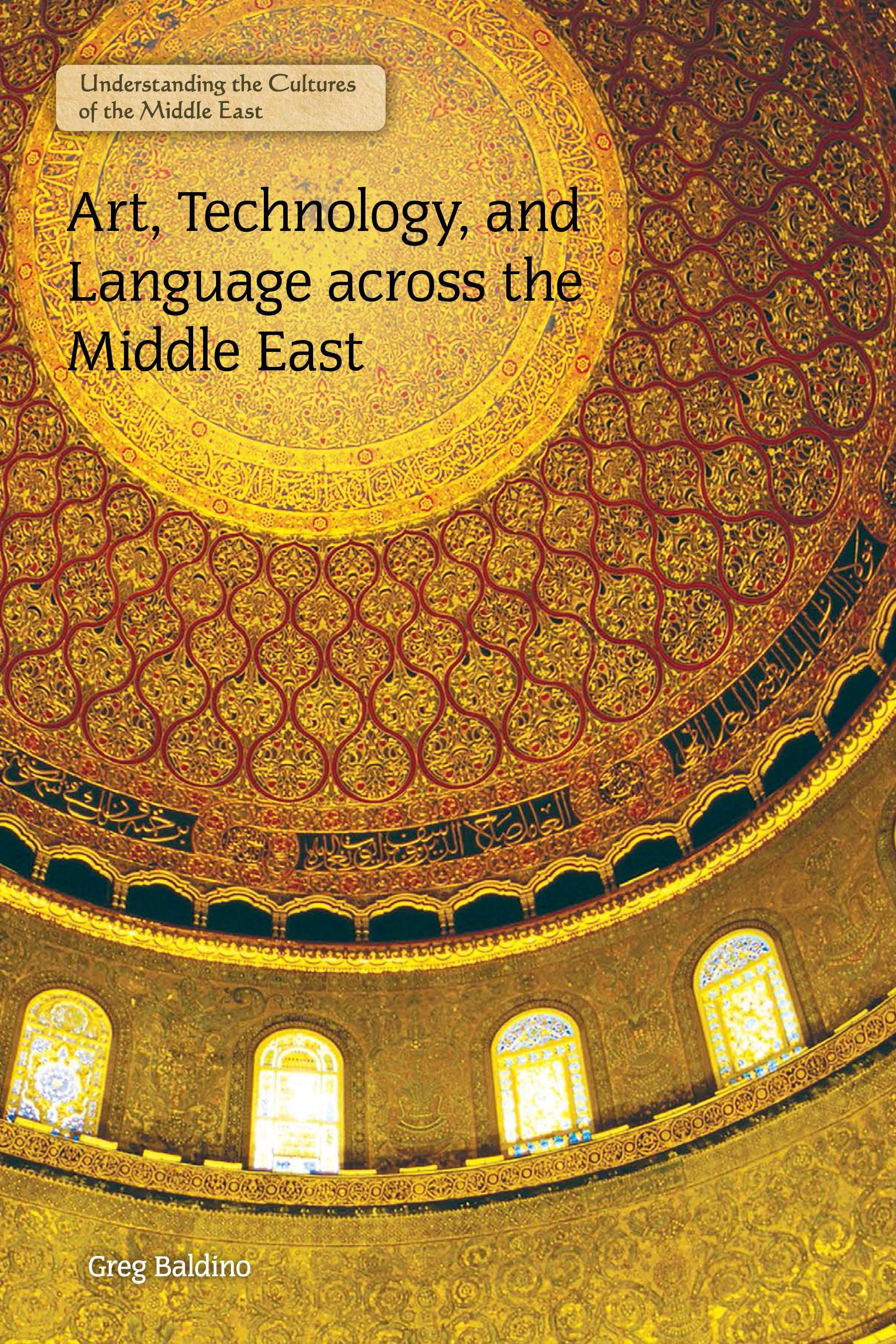Art, Technology, and Language across the Middle East