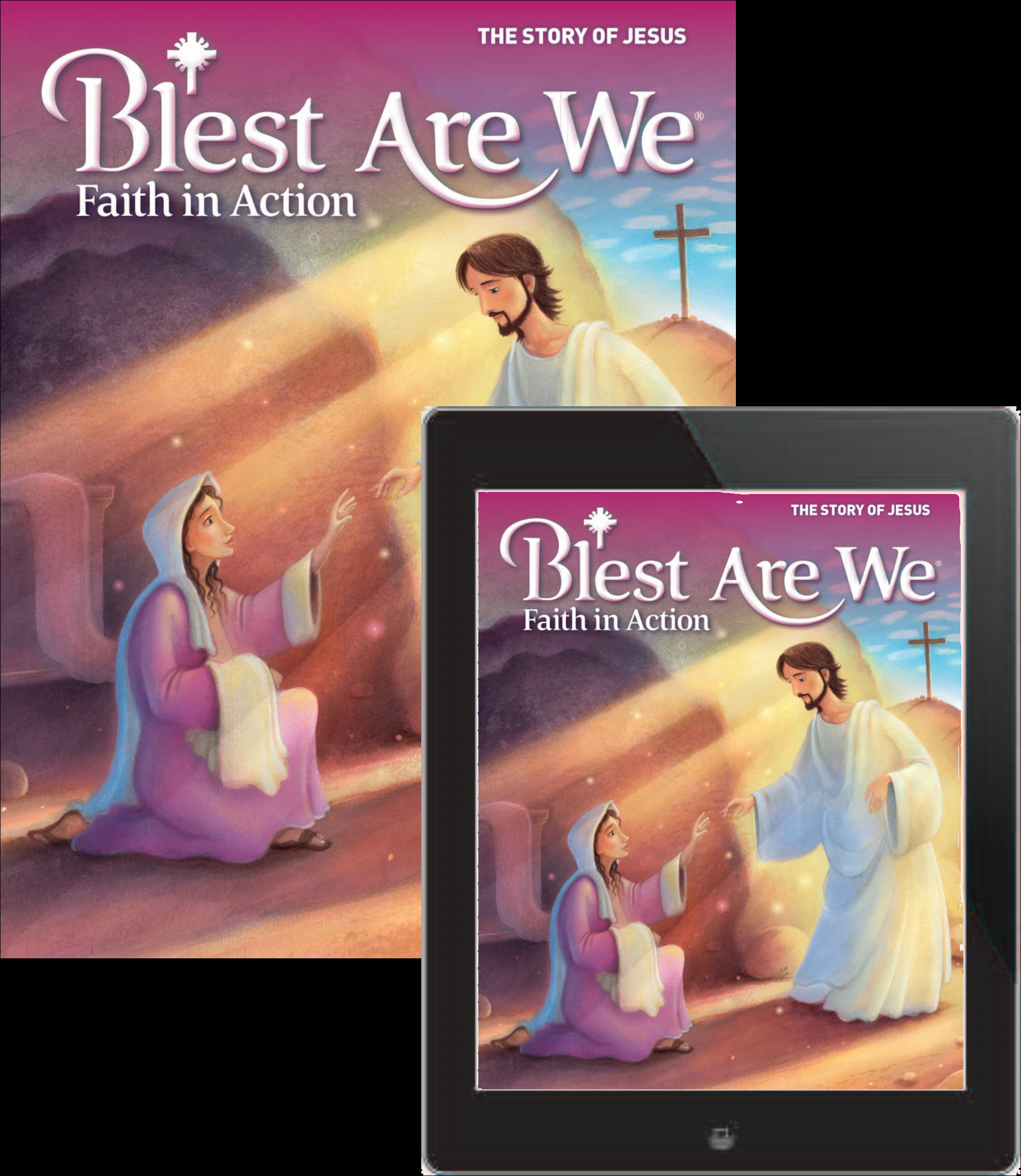 Blest Are We Faith in Action JH School: Grade 7 The Story of Jesus Student Edition 1 Year Online License