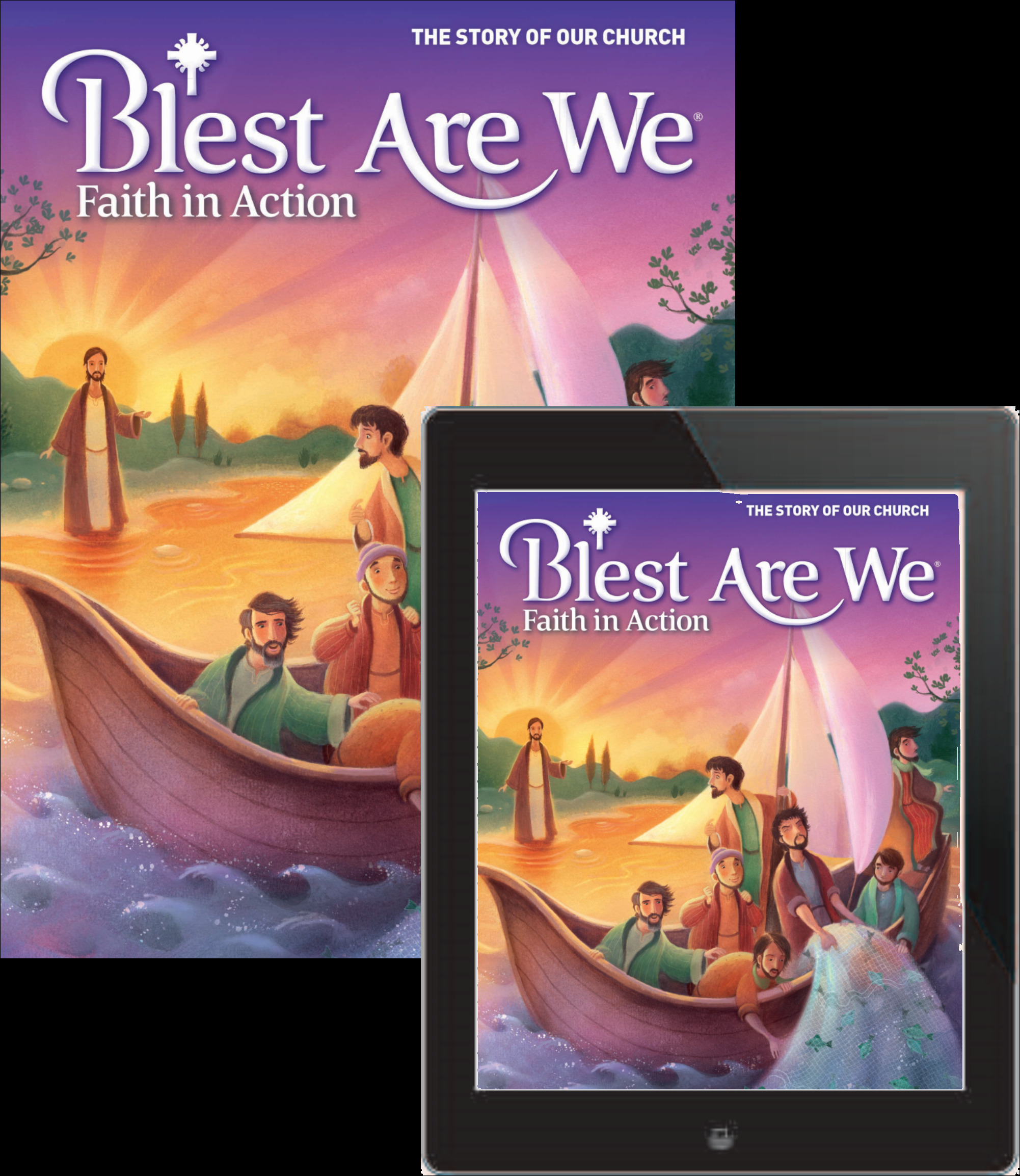 Blest Are We Faith in Action JH School: Grade 8 The Story of Our Church Student Edition 1 Year Online License