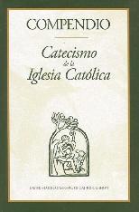 Compendio: Catecismo de Iglesia Catolica