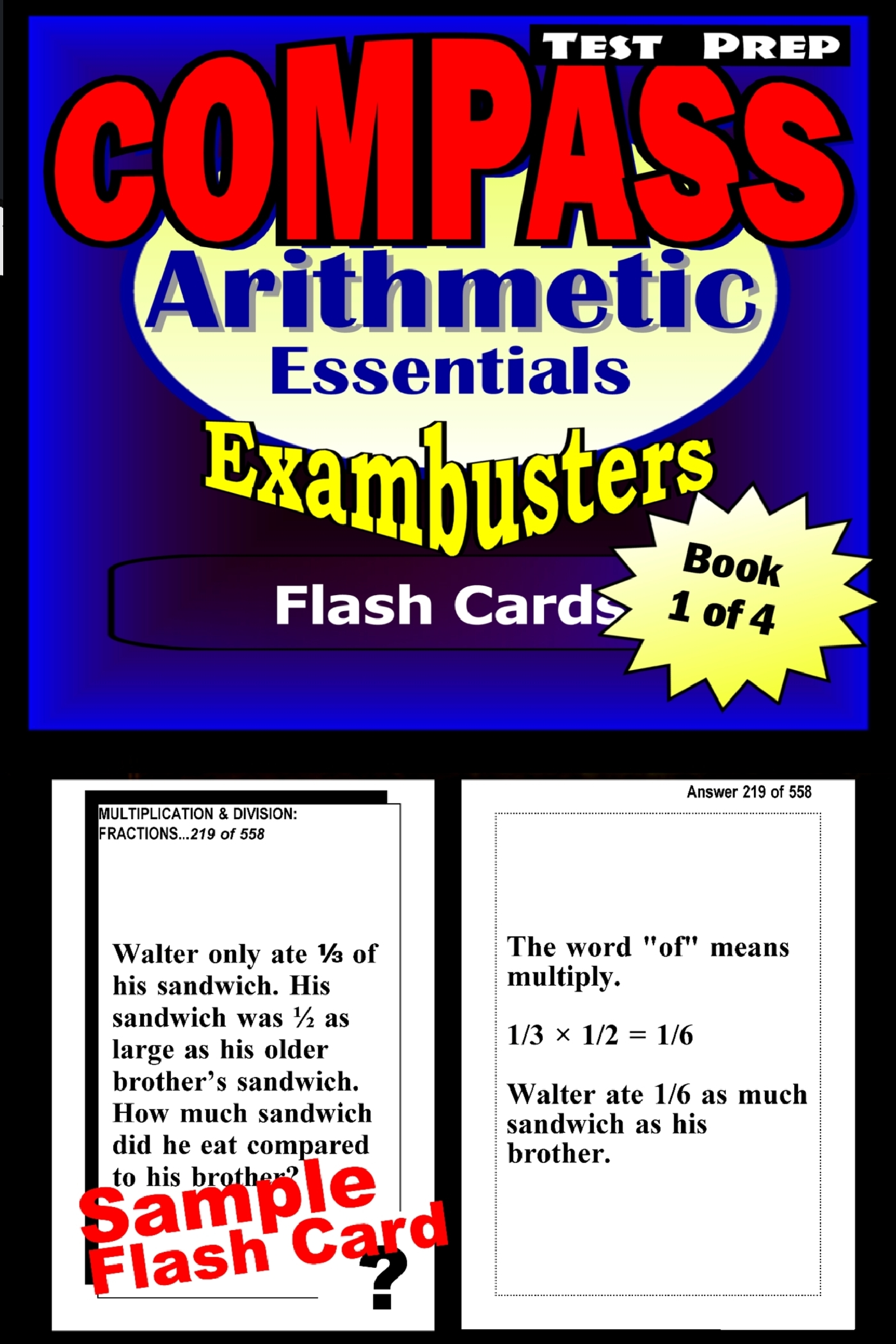 COMPASS Test Prep Arithmetic Review--Exambusters Flash Cards--Workbook 1 of 4: Compass Exam Study Guide