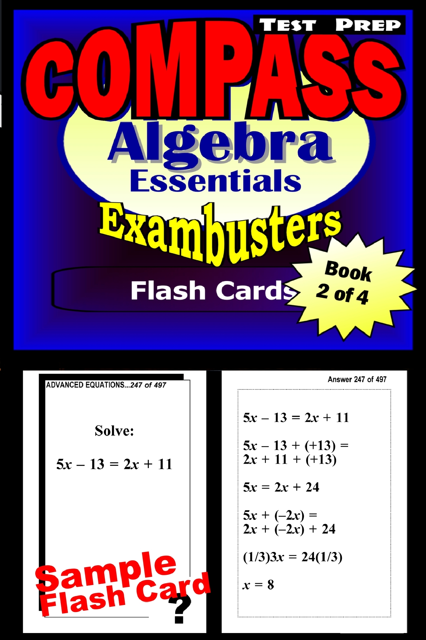 COMPASS Test Prep Algebra Review--Exambusters Flash Cards--Workbook 2 of 4: Compass Exam Study Guide