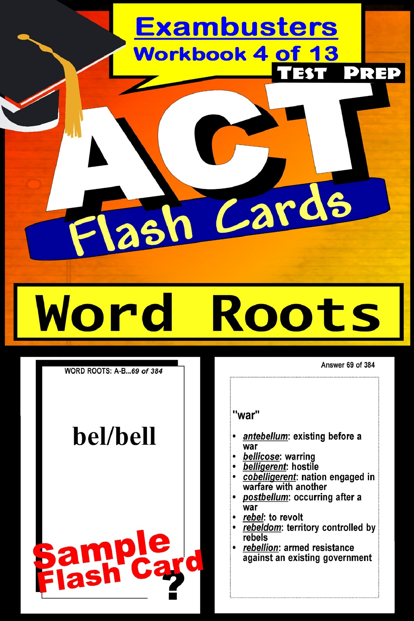 ACT Test Prep Word Roots Review--Exambusters Flash Cards--Workbook 4 of 13: ACT Exam Study Guide