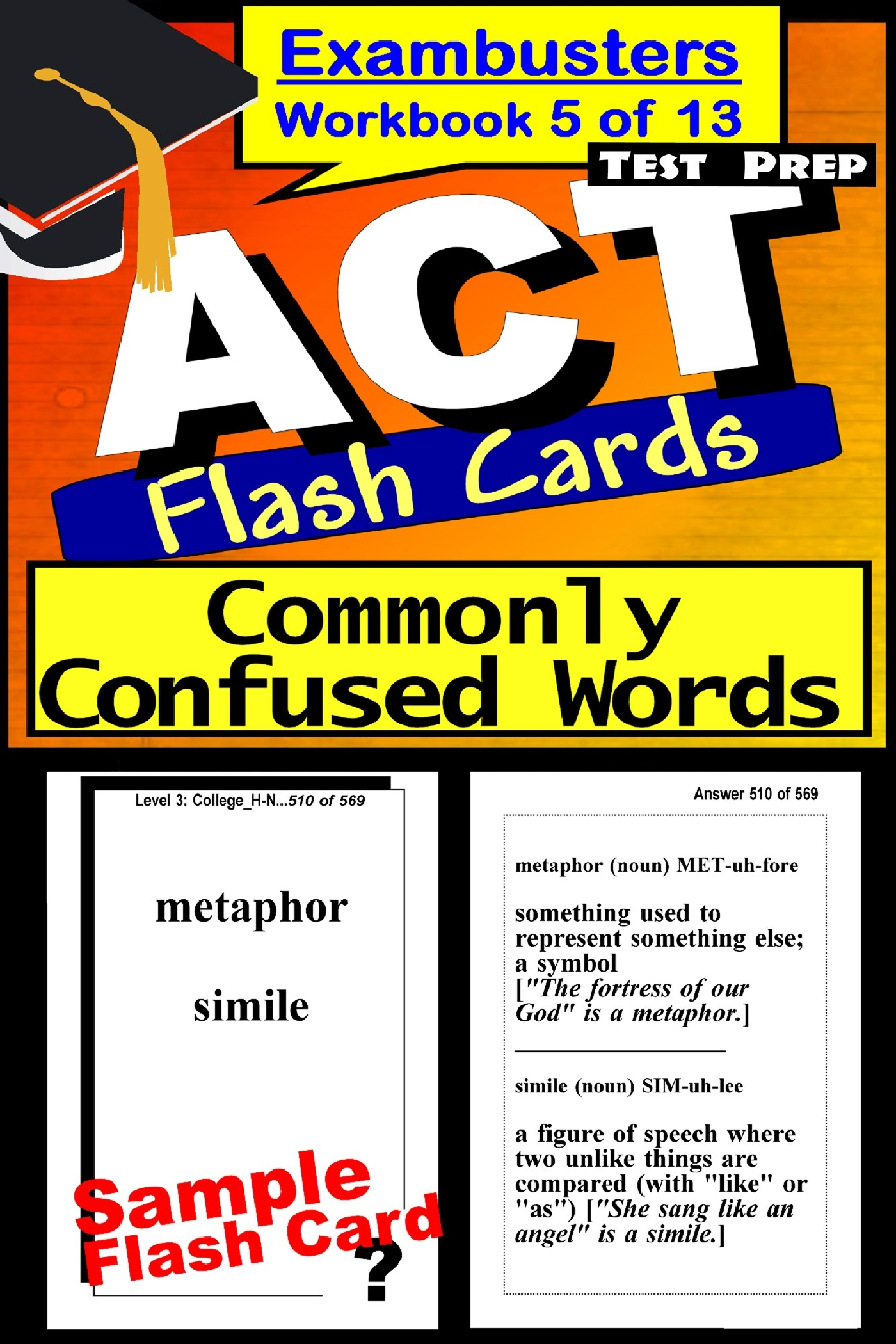 ACT Test Prep Commonly Confused Words Review--Exambusters Flash Cards--Workbook 5 of 13: ACT Exam Study Guide
