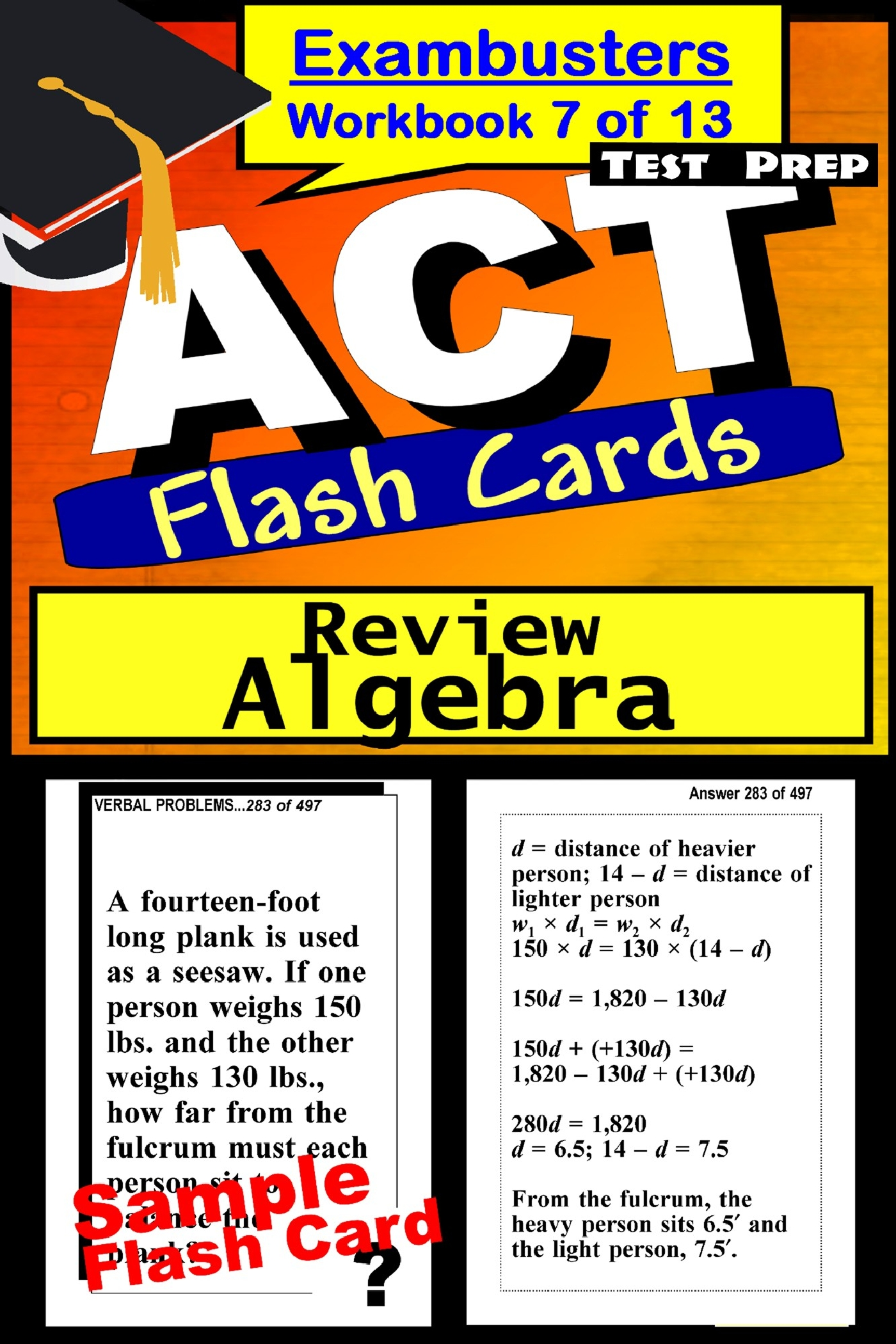 ACT Test Prep Algebra Review--Exambusters Flash Cards--Workbook 7 of 13: ACT Exam Study Guide