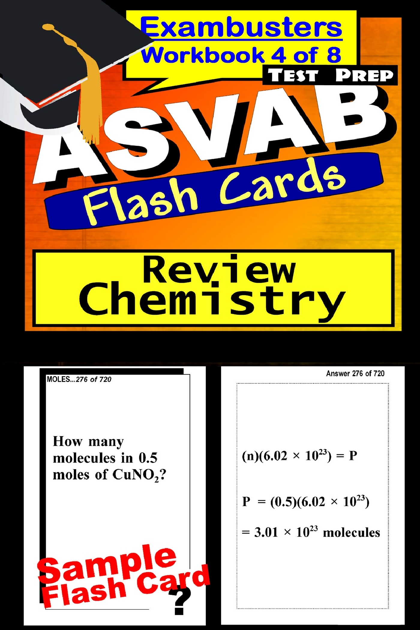 ASVAB Test Prep Chemistry Review--Exambusters Flash Cards--Workbook 4 of 8: ASVAB Exam Study Guide