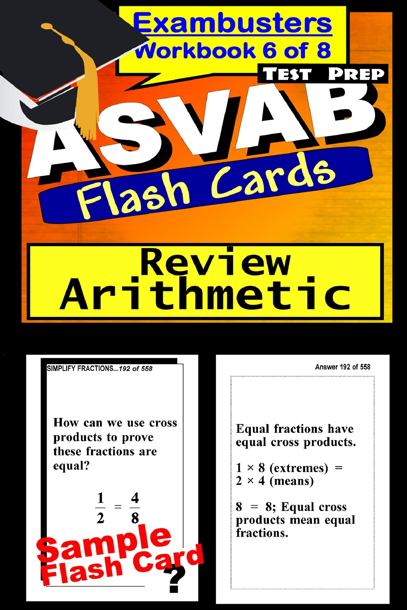 ASVAB Test Prep Arithmetic Review--Exambusters Flash Cards--Workbook 6 of 8: ASVAB Exam Study Guide