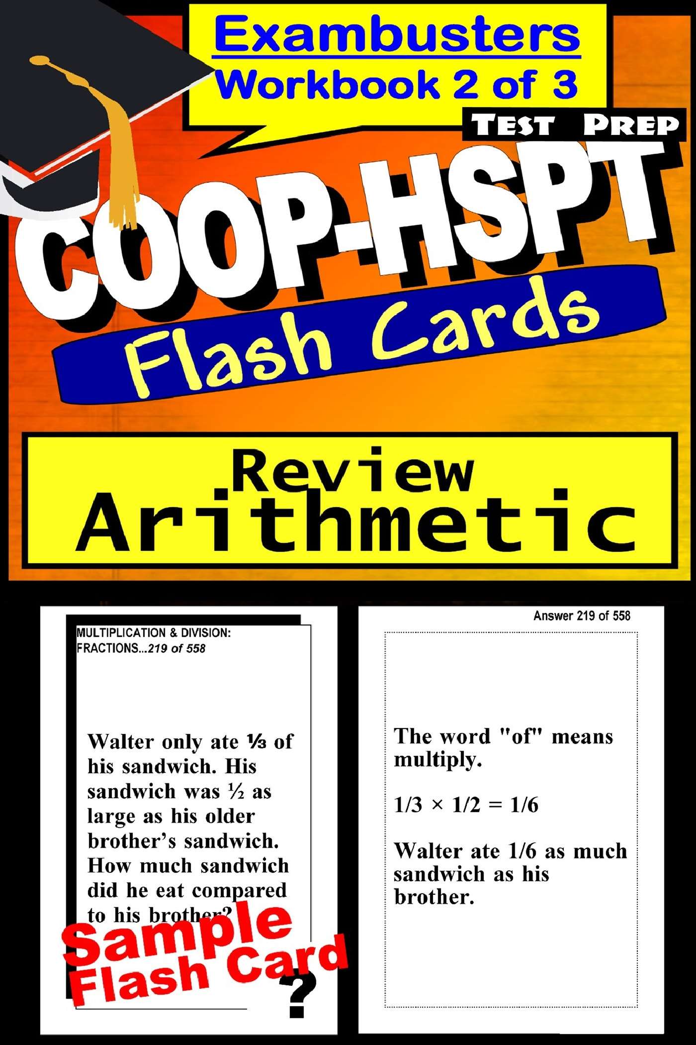 COOP-HSPT Test Prep Arithmetic Review--Exambusters Flash Cards--Workbook 2 of 3: COOP Exam Study Guide