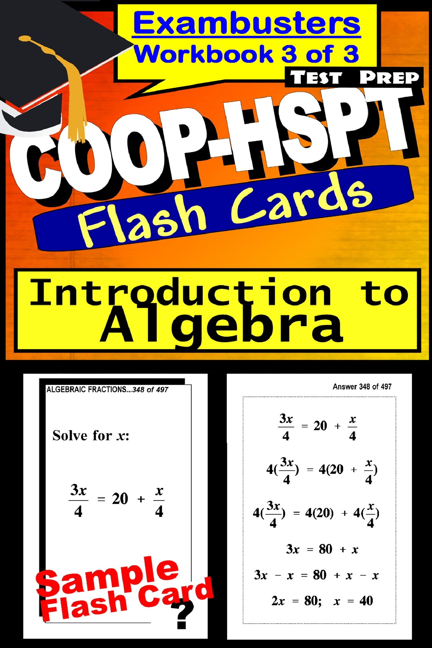 COOP-HSPT Test Prep Algebra Review--Exambusters Flash Cards--Workbook 3 of 3: COOP Exam Study Guide