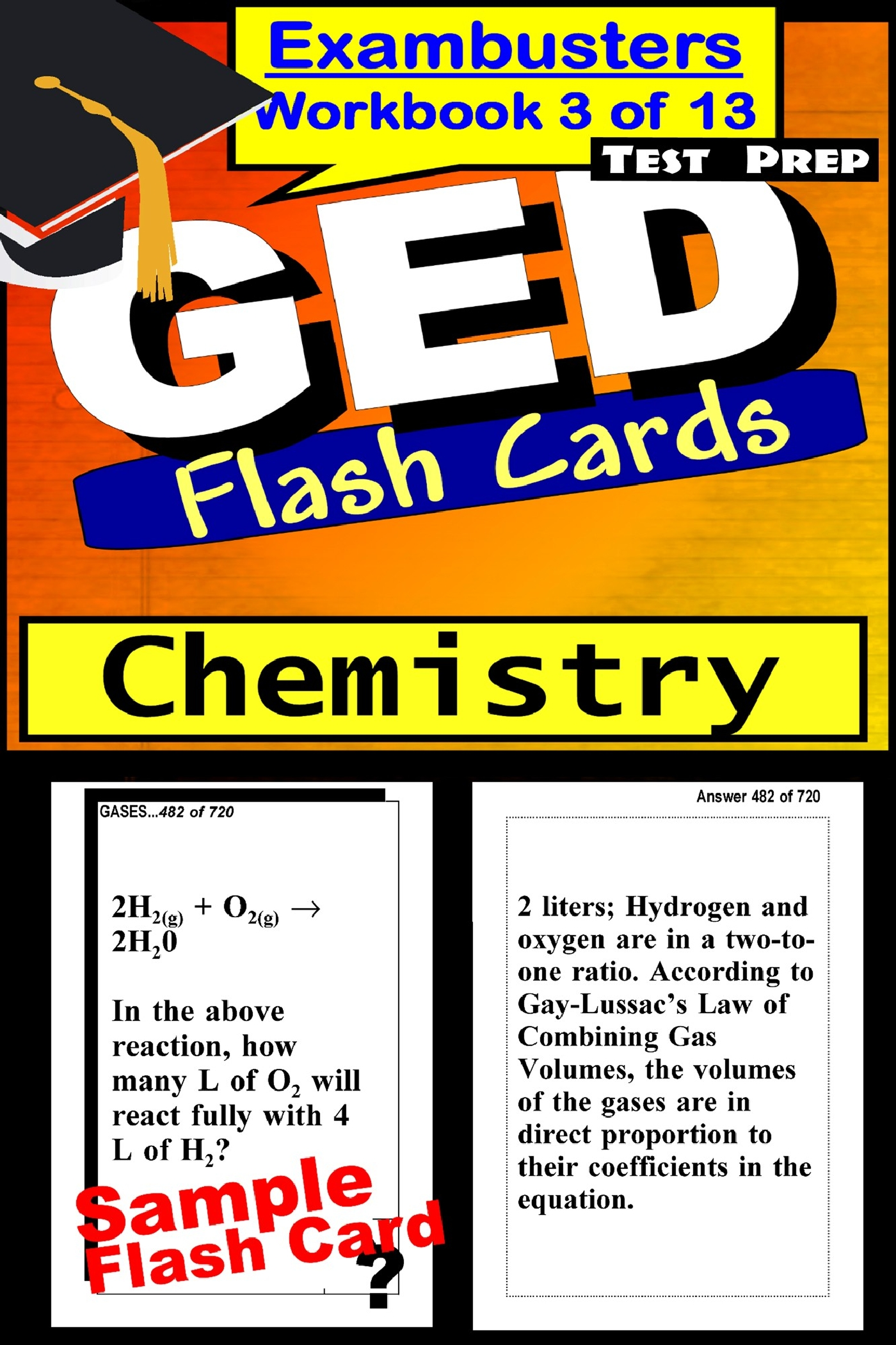 GED Test Prep Chemistry Review--Exambusters Flash Cards--Workbook 3 of 13: GED Exam Study Guide