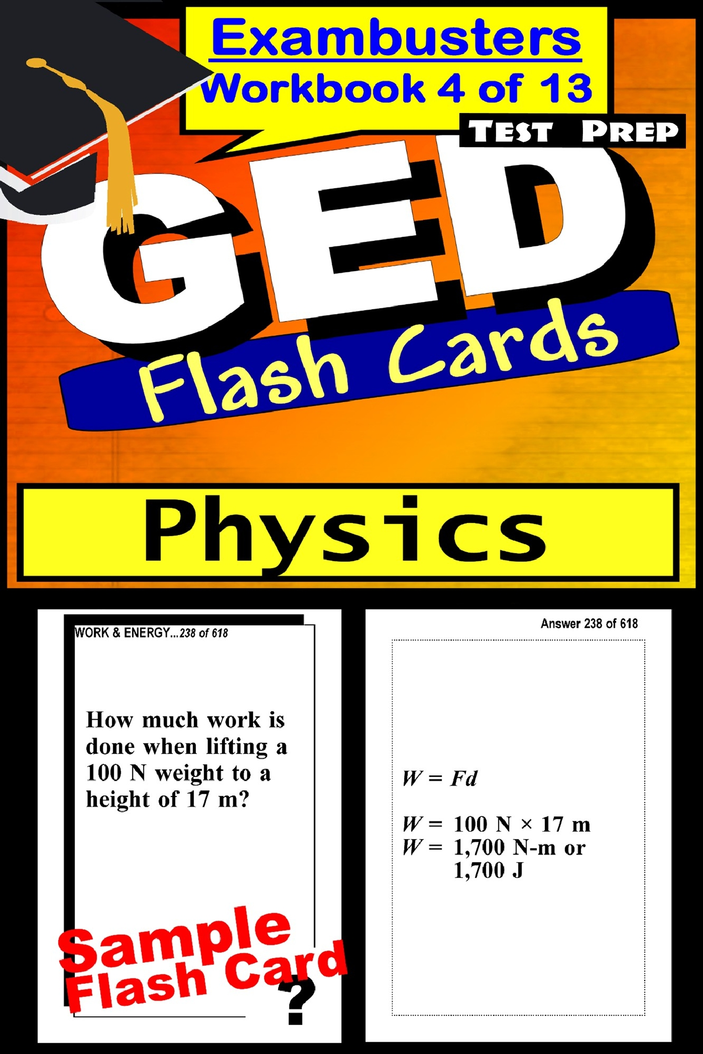 GED Test Prep Physics Review--Exambusters Flash Cards--Workbook 4 of 13: GED Exam Study Guide
