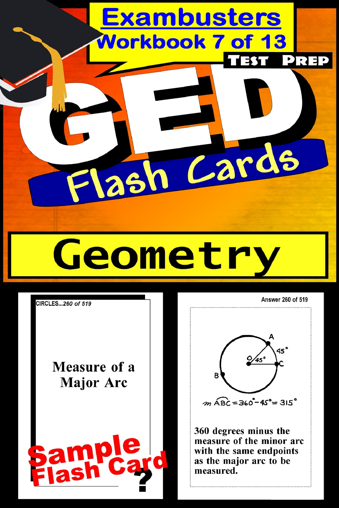GED Test Prep Geometry Review--Exambusters Flash Cards--Workbook 7 of 13: GED Exam Study Guide