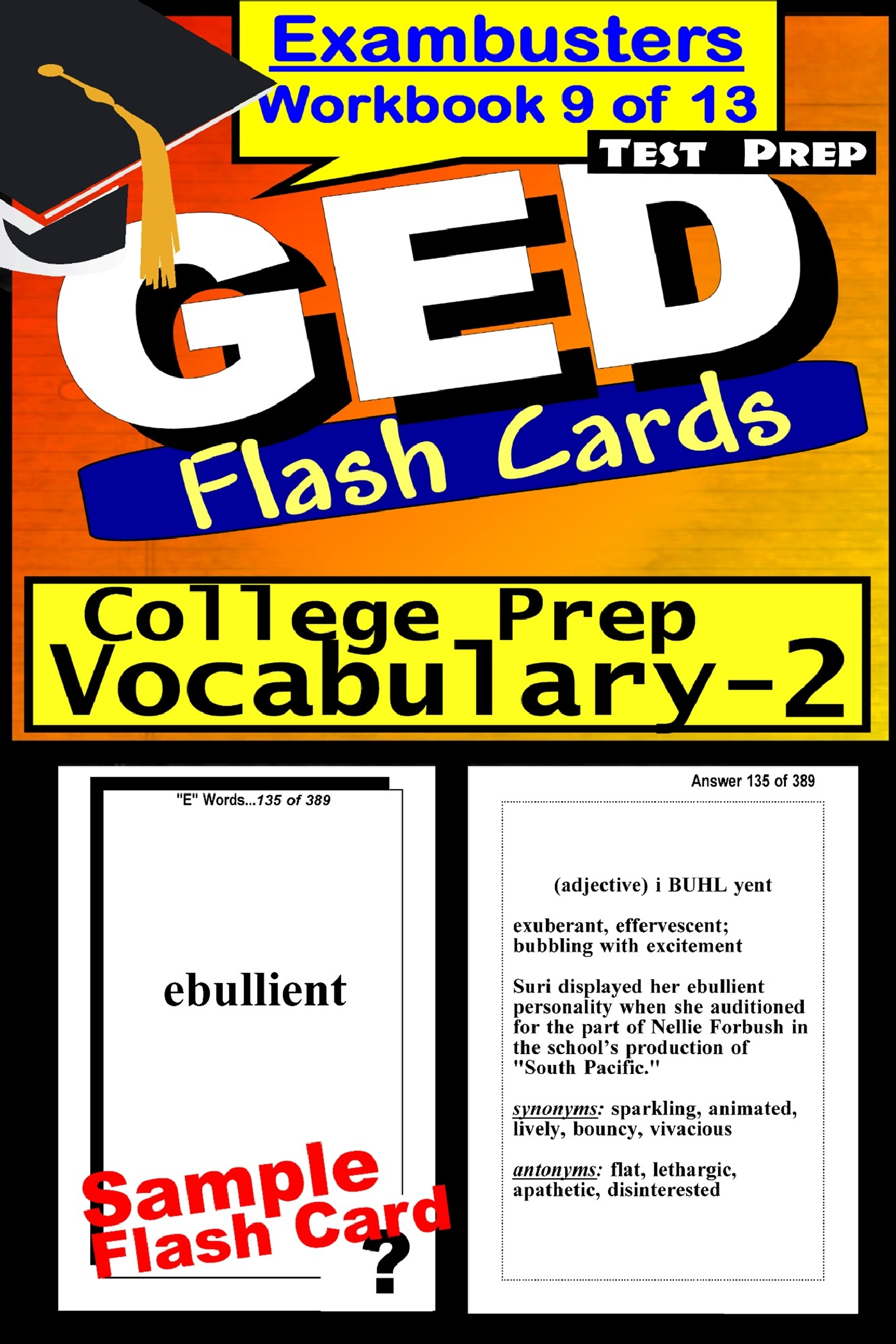 GED Test Prep College Prep Vocabulary 2 Review--Exambusters Flash Cards--Workbook 9 of 13: GED Exam Study Guide