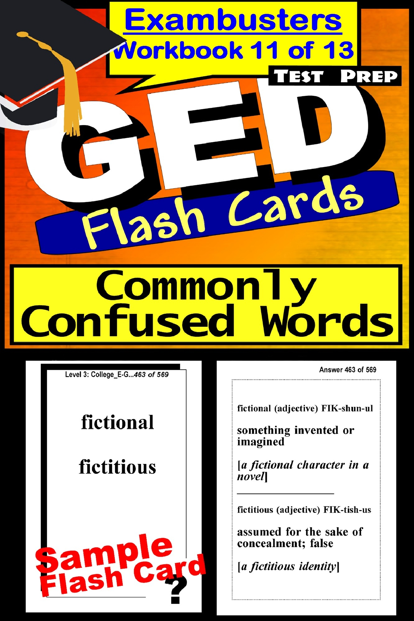 GED Test Prep Commonly Confused Words Review--Exambusters Flash Cards--Workbook 11 of 13: GED Exam Study Guide