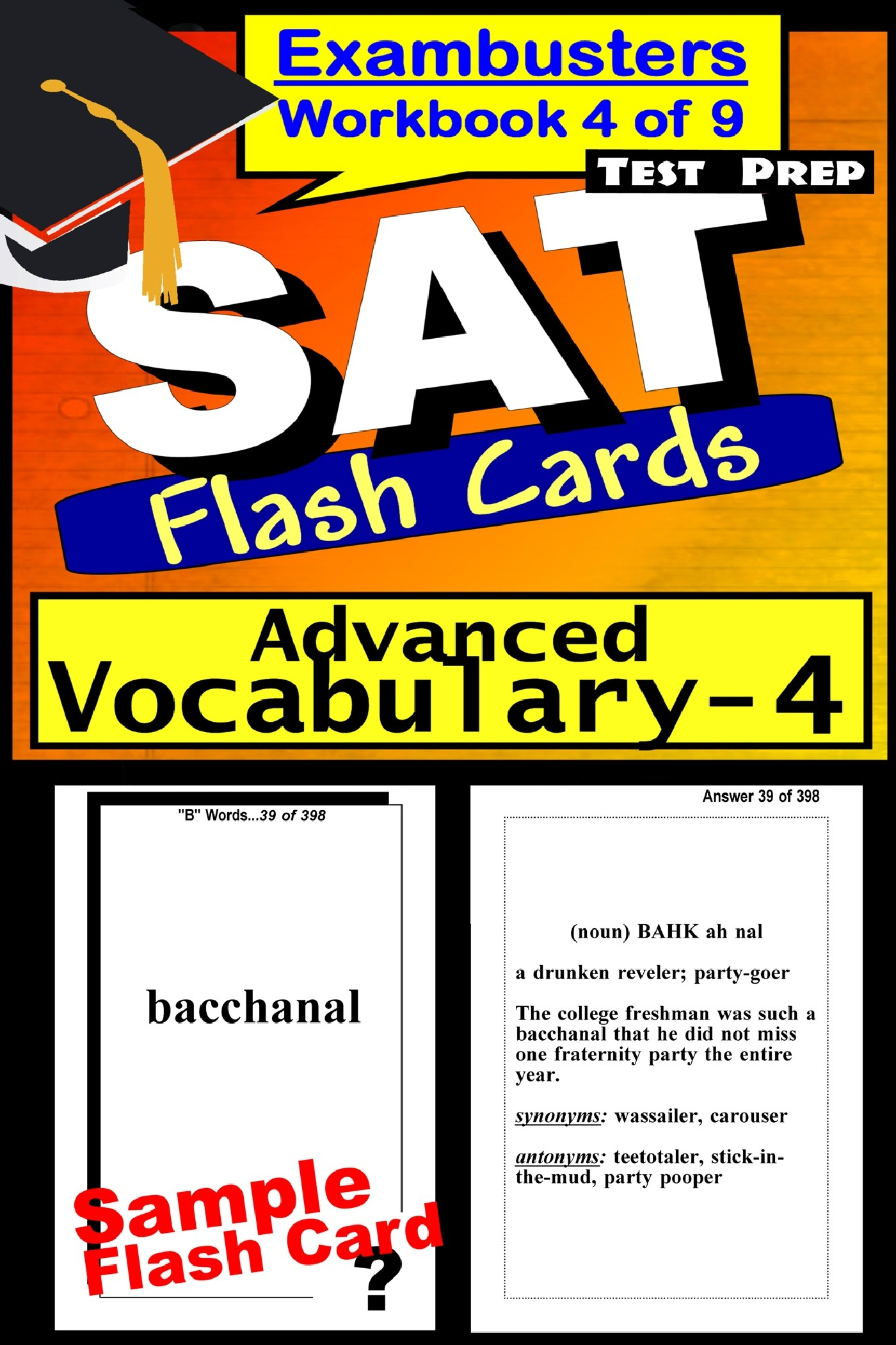 SAT Test Prep Advanced Vocabulary 4 Review--Exambusters Flash Cards--Workbook 4 of 9: SAT Exam Study Guide